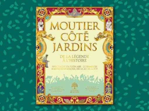Affiche du spectacle «Moutier côté Jardins»