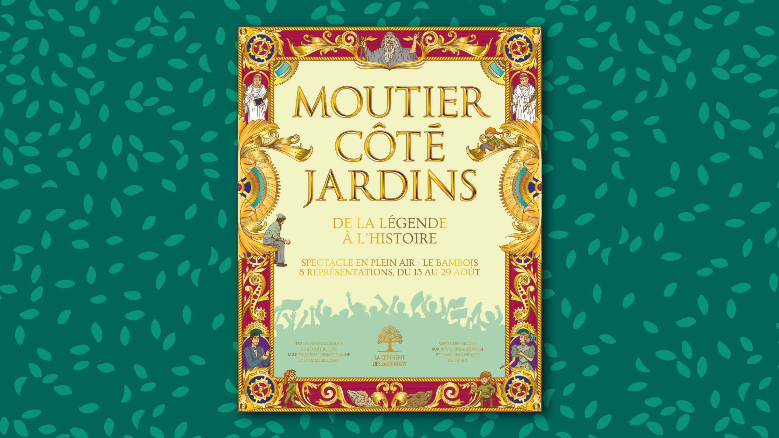 Affiche du spectacle Moutier côté Jardins. Confrérie des Jardiniers. Delémont.