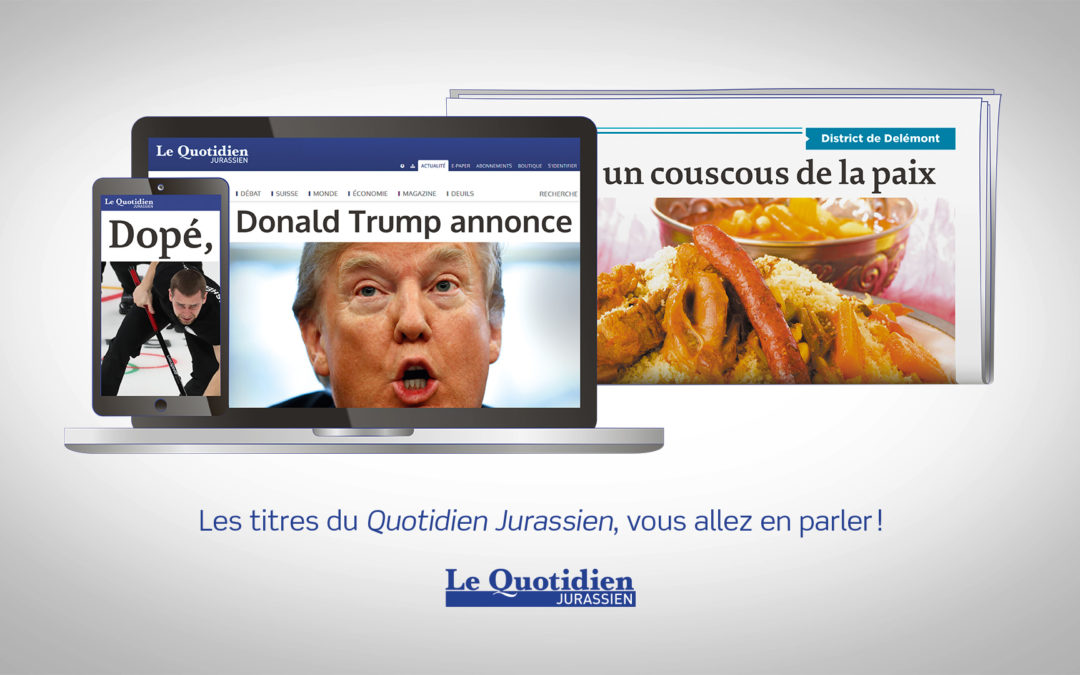 Advertising campaign featuring the headlines of Le Quotidien Jurassien