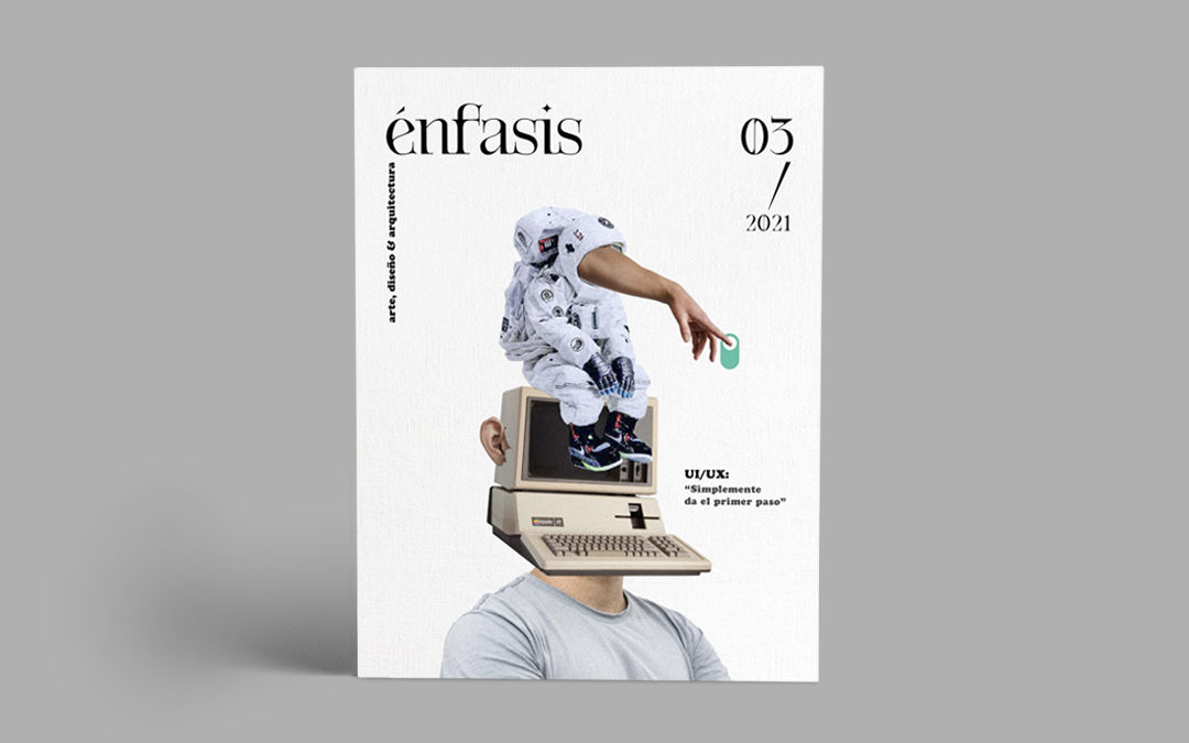 Two articles published in Enfasis Magazine